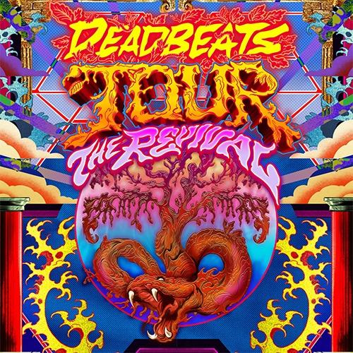 Deadbeats Tour: The Revival